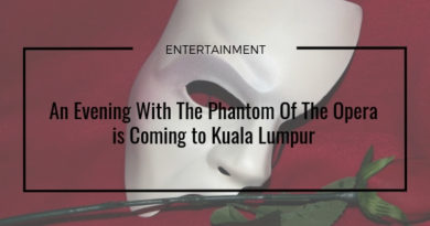 An Evening With The Phantom Of The Opera is Coming to Kuala Lumpur
